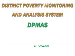 District Poverty Monitoring and Analysis System DPMAS