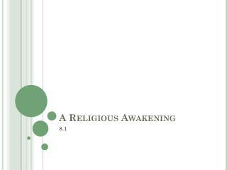 A Religious Awakening