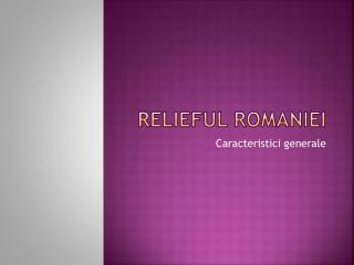 Relieful Romaniei