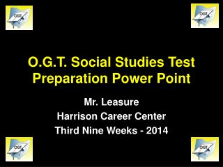 O.G.T. Social Studies Test Preparation Power Point