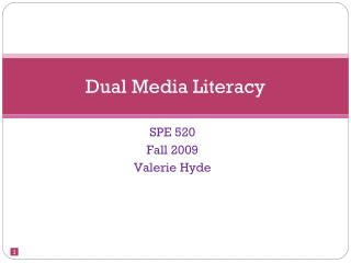 Dual Media Literacy