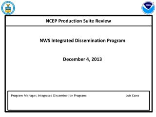 NCEP Production Suite Review