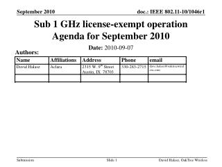 Sub 1 GHz license-exempt operation Agenda for September 2010