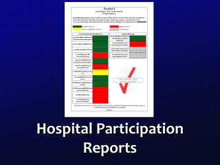 Hospital Participation Reports
