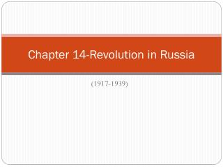 Chapter 14-Revolution in Russia