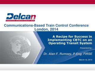 Communications-Based Train Control Conference  London, 2014