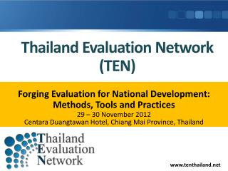 Thailand Evaluation Network (TEN)