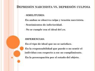 Depresión narcisista  vs.  depresión culposa