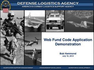 Web Fund Code Application Demonstration Bob Hammond July 16, 2014
