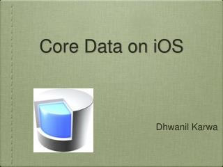 Core Data on  iOS