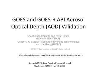 GOES and GOES-R ABI Aerosol Optical Depth (AOD) Validation