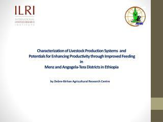 b y  Debre-Birhan  Agricultural Research Centre