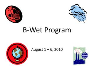 B-Wet Progra m