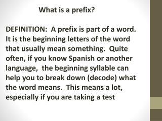 What is a prefix?