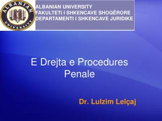 E  Drejta  e Procedures  Penale