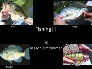 Fishing!!!