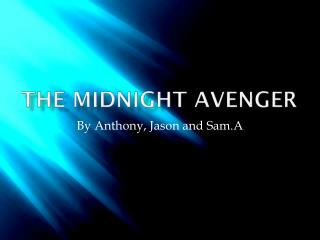 The Midnight Avenger
