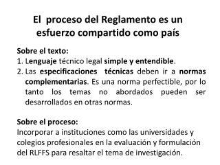 El  proceso del Reglamento es  un esfuerzo compartido como país