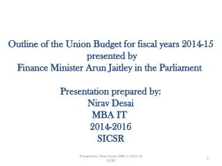 Outline of the Union Budget for fiscal years 2014-15  presented by