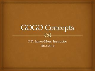 GOGO Concepts