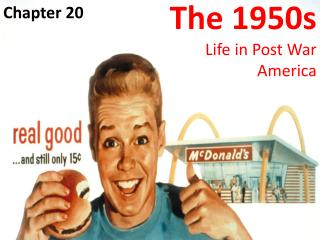 The 1950s  Life in Post War America