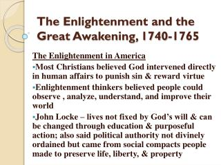 The Enlightenment and the Great Awakening, 1740-1765