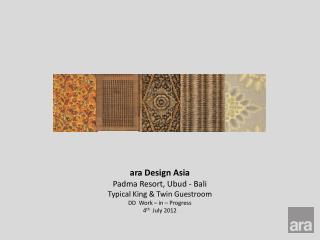 ara  Design Asia Padma  Resort,  Ubud  - Bali Typical King & Twin Guestroom