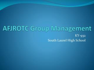 AFJROTC Group Management