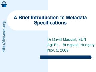 A Brief Introduction to Metadata Specifications