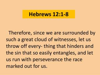 Hebrews 12:1-8