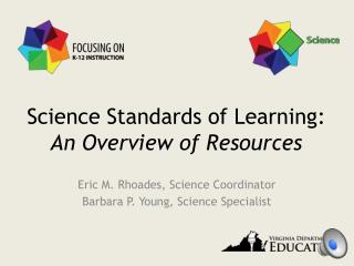 Science Standards of Learning:  An Overview of Resources