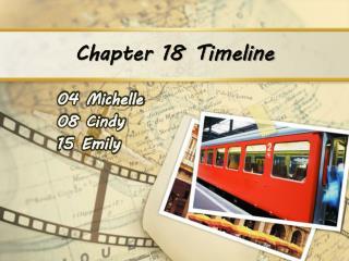 Chapter 18 Timeline