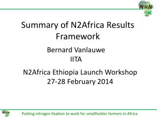 Summary of N2Africa Results Framework