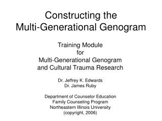 Constructing the  Multi-Generational Genogram