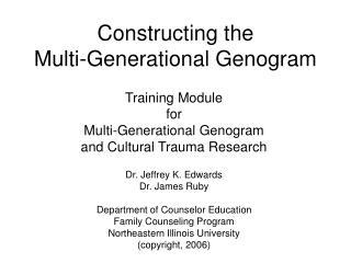 Constructing the  Multi-Generational Genogram