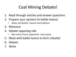 Coal Mining Debate!