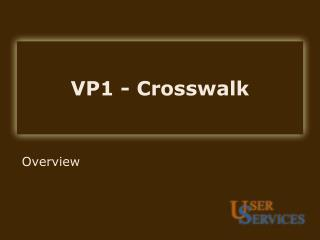 VP1 - Crosswalk