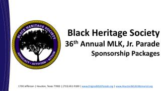 Black Heritage  Society  36 th Annual  MLK ,  Jr. Parade  Sponsorship  Packages