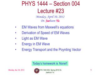 PHYS 1444 – Section  004 Lecture  #23