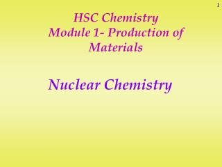 HSC Chemistry Module 1- Production of Materials