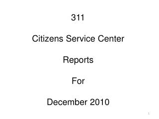 311  Citizens Service Center Reports For December 2010