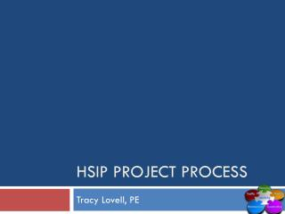 HSIP Project process