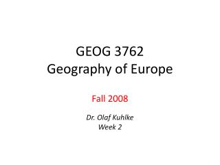 GEOG 3762 Geography of Europe