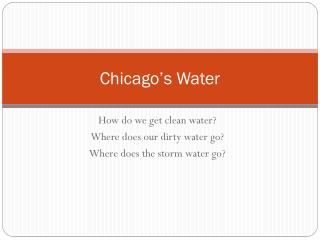 Chicago�s Water
