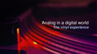 Analog in a digital world
