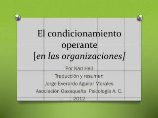 El condicionamiento operante  [ en las organizaciones]