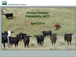 Animal Disease Traceability (ADT) April 2014
