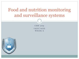 Food and nutrition monitoring and surveillance systems