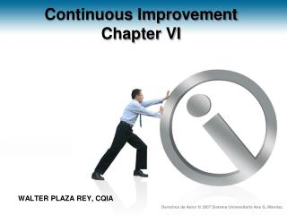 Continuous Improvement Chapter  VI