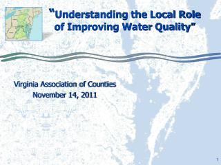""" Understanding the Local Role of Improving Water Quality"""